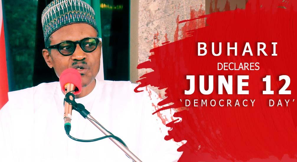 Image result for Buhari declares june 12 democracy day
