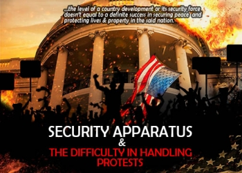 Security Apparatus and the Difficulty in Handling Protests